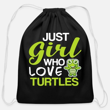 Mc Just A Girl Who Loves Turtle i love turtles shirt - Cotton Drawstring Bag