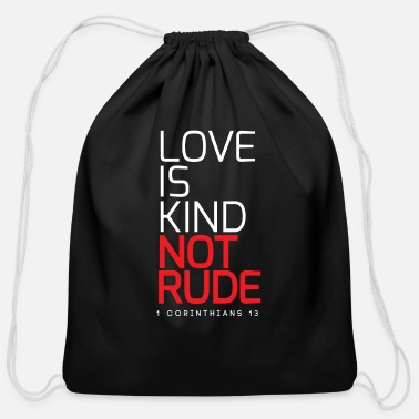 Couple Marriage Spiritual LOVE IS KIND NOT RUDE - Cotton Drawstring Bag