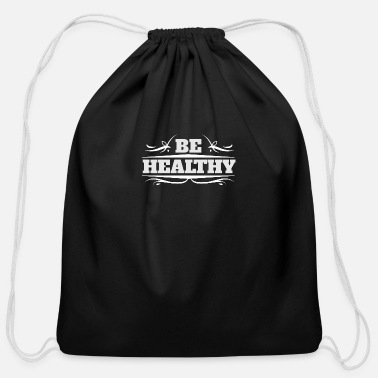 Healthy Be Healthy - Cotton Drawstring Bag