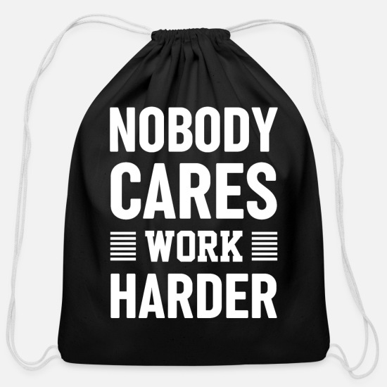 Training Bags & Backpacks - Nobody Cares Work Harder Fitness Motivation Gym Wo - Cotton Drawstring Bag black