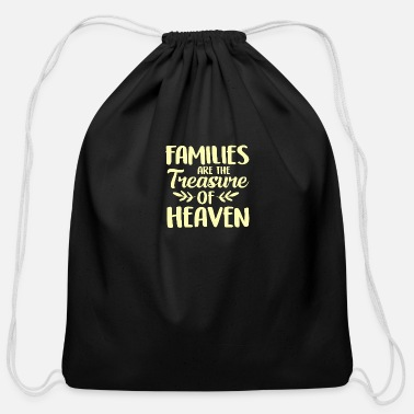 Heaven Families are the treasure of heaven Family quote - Cotton Drawstring Bag
