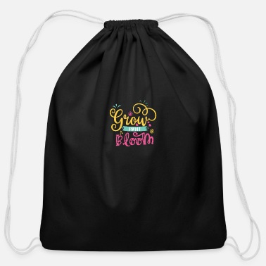 Growl grow plant bloom - Cotton Drawstring Bag
