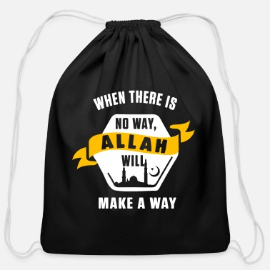 Allah Allah Will Make A Way Islam Muslim Mosque Gift - Cotton Drawstring Bag