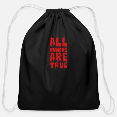 Bloody all rumors are true - Cotton Drawstring Bag