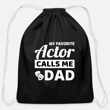 Tv Acting Actor Actress Dad Fathers Day Gift - Cotton Drawstring Bag