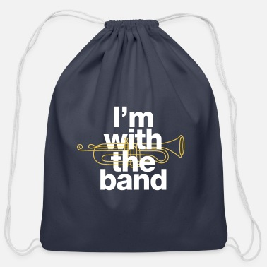 "Groovy ""I'm with the band"" statement with trumpet outline - Cotton Drawstring Bag"