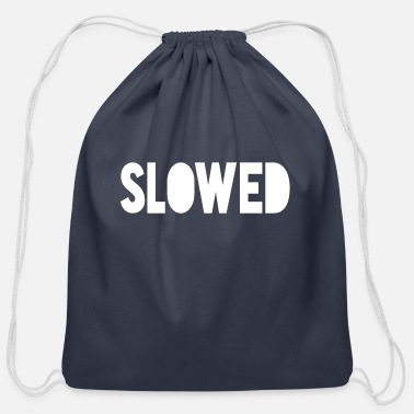 Slow Slowed - Cotton Drawstring Bag