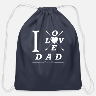I Love Dad I love Dad - Cotton Drawstring Bag