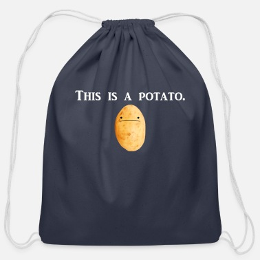 Potato This is a potato. - Cotton Drawstring Bag