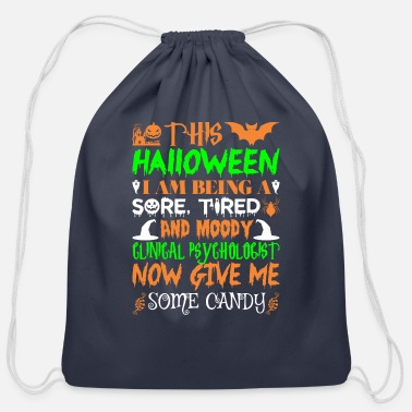 Clinical Psychologist This Halloween Being Clinical Psychologist Candy - Cotton Drawstring Bag
