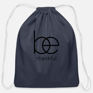 Bible Be thankful,Christian Bible Quote - Cotton Drawstring Bag