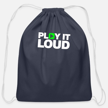 Loud Play it Loud - Cotton Drawstring Bag