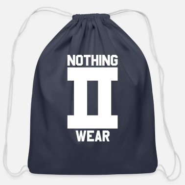 Wear Nothing to Wear - Cotton Drawstring Bag