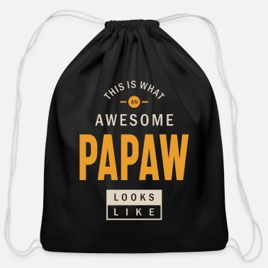 What Mens This is What an Awesome Papaw Grandpa Gift - Cotton Drawstring Bag