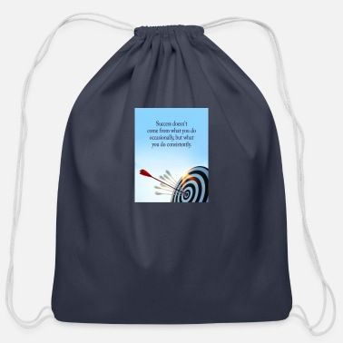 success comes what you do consistently - Cotton Drawstring Bag