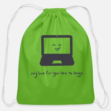 Css My love for you has no bugs - funny geek t-shirt - Cotton Drawstring Bag