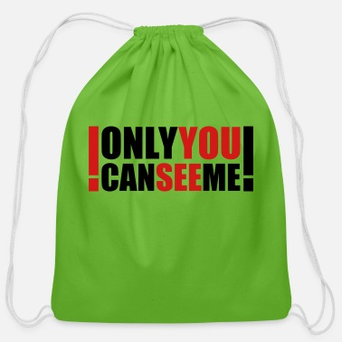 Strange only you can see me - Cotton Drawstring Bag