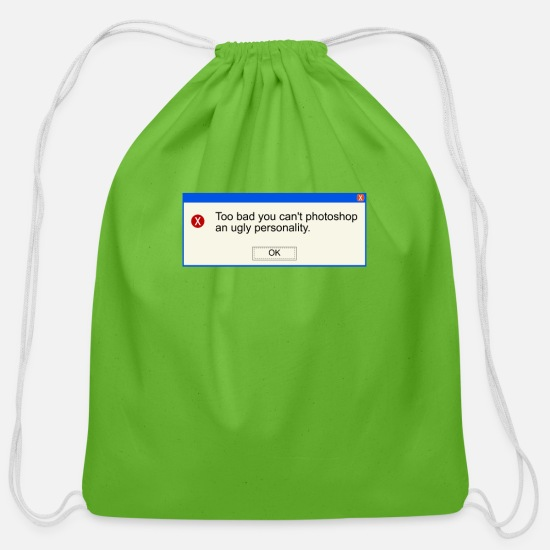 Gift Idea Bags & Backpacks - Too bad you can t photoshop an ugly personality - Cotton Drawstring Bag clover