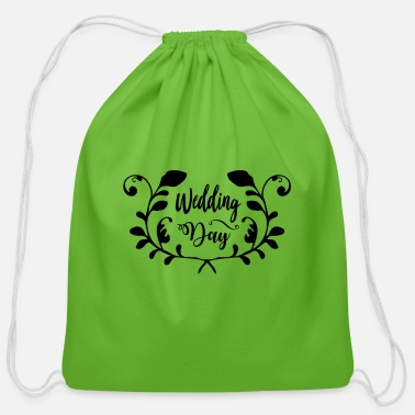 Wedding Day Wedding day - Cotton Drawstring Bag