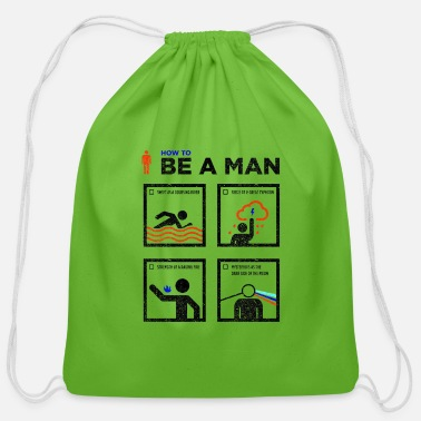 how to be a man - Cotton Drawstring Bag