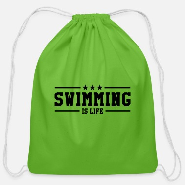 Fun Quotes Swimming is life - Cotton Drawstring Bag