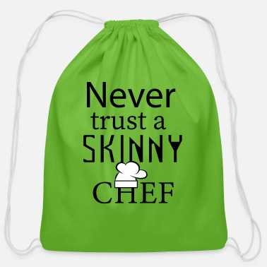 Skinny Never trust a skinny chef - Cotton Drawstring Bag