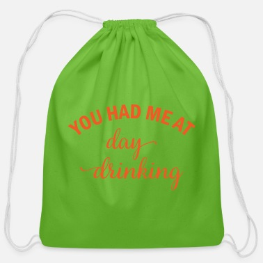 Crafting You had me at day drinking beer alcohol gift - Cotton Drawstring Bag