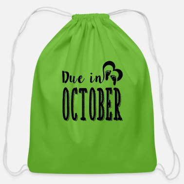 Due October DUE OCTOBER 1A.png - Cotton Drawstring Bag