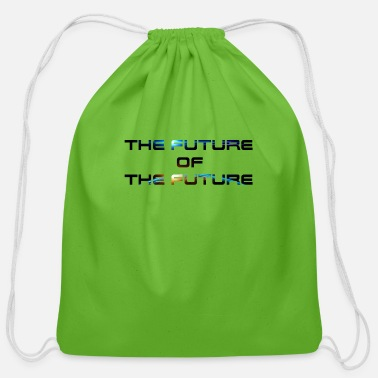Future The Future Of The Future - Cotton Drawstring Bag
