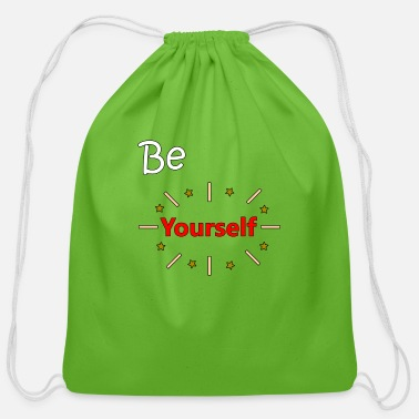 Yourself Be Yourself - Cotton Drawstring Bag