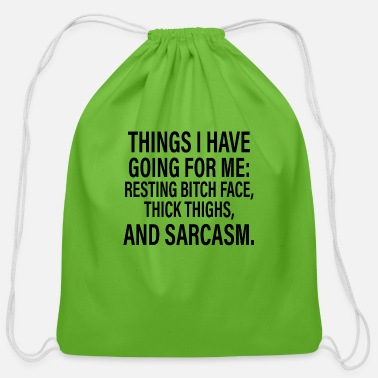 Have A Crush Things I Have Going For Me resting bitch face - Cotton Drawstring Bag