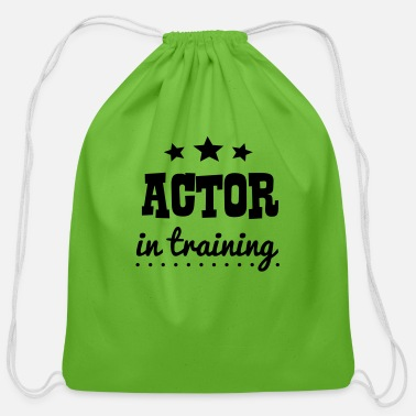 Actor actor in training - Cotton Drawstring Bag