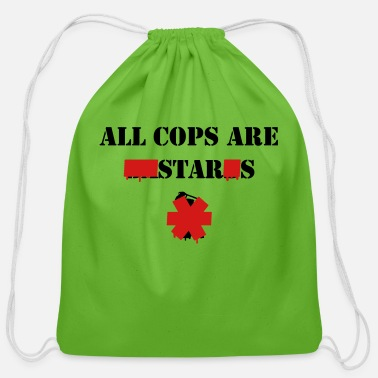 Irony ALL COPS ARE STARS - Cotton Drawstring Bag