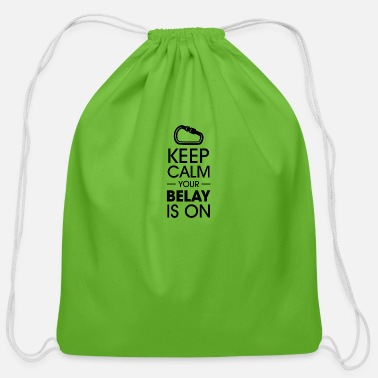 Wall Keep calm your belay is on Climbing - Cotton Drawstring Bag