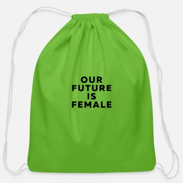 Metoo Our Future is Female - Cotton Drawstring Bag