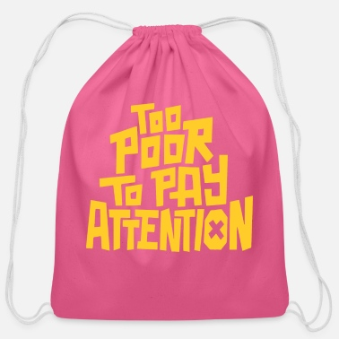 Pay To pay attention - Cotton Drawstring Bag