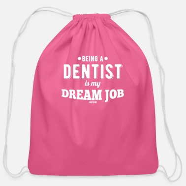 Dream Dental Dentist Occupation mouth Gift - Cotton Drawstring Bag