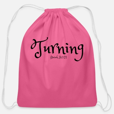 Turn On Turning - Cotton Drawstring Bag