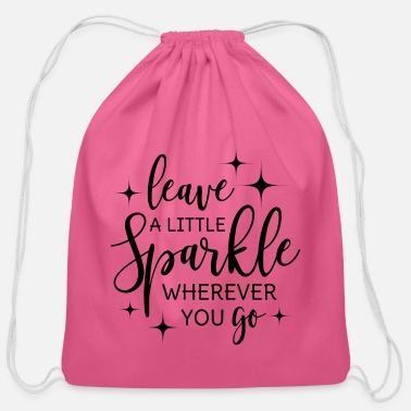 Glitter Leave a little sparkle wherever you go quote black - Cotton Drawstring Bag