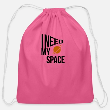 My Space I need my space - Cotton Drawstring Bag