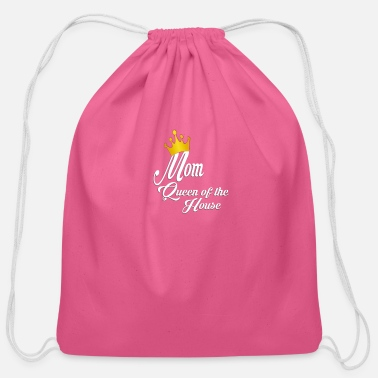 Our Mom Queen of the house - Cotton Drawstring Bag