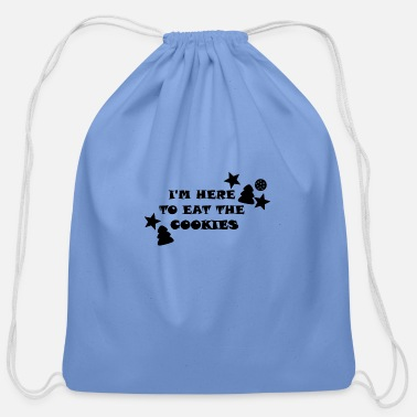 Here for the Christmas Cookies - Xmas - Cotton Drawstring Bag