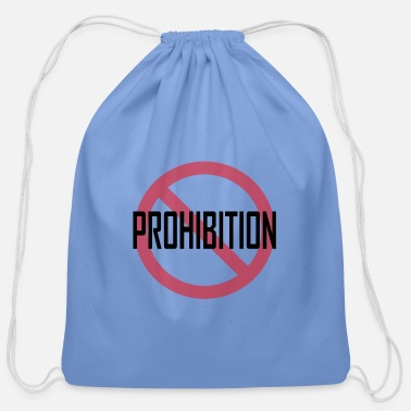 Prohibited Prohibition - Cotton Drawstring Bag