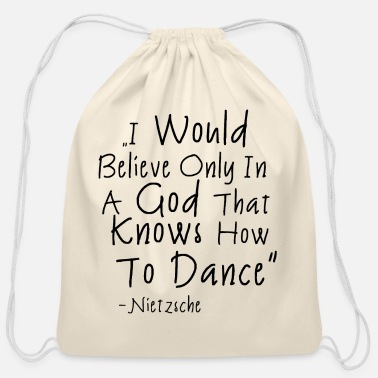 Dancing Quotes Dancing Quote - Cotton Drawstring Bag