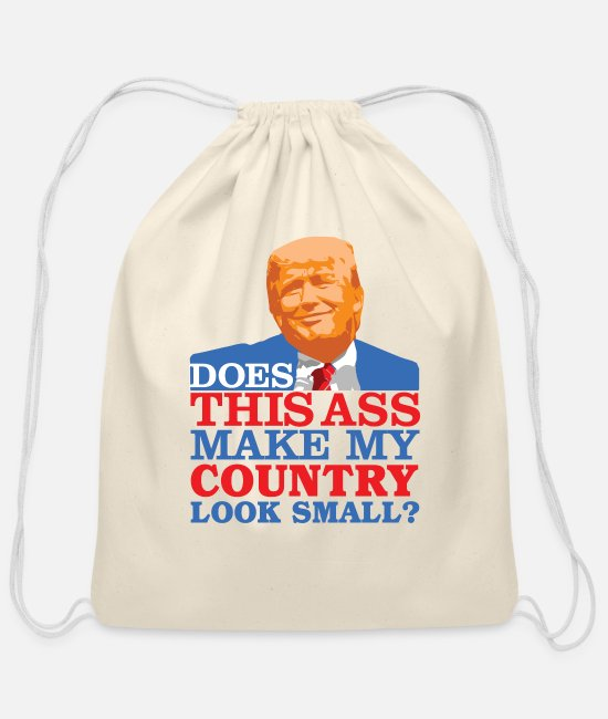 Ass Bags & Backpacks - Funny Does this Ass Make My Country Look Small? - Cotton Drawstring Bag natural