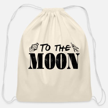 Moon To the moon astronaut - Cotton Drawstring Bag