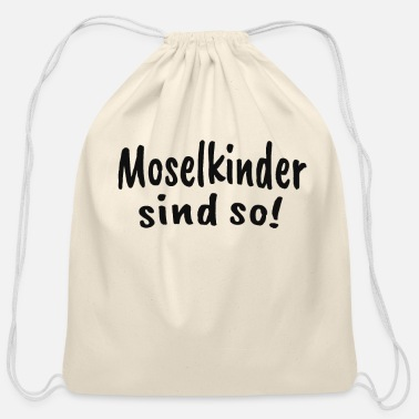 Mosel Moselkinder sind so Mosel Moselaner - Cotton Drawstring Bag