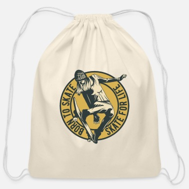 Sneaker BORN TO SKATE - SKATE FOR LIVE - Cotton Drawstring Bag
