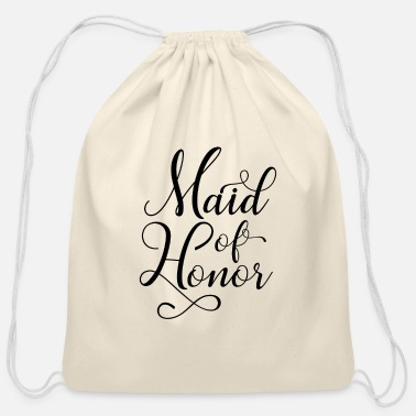 Maid Of Honor Maid Of Honor - Cotton Drawstring Bag
