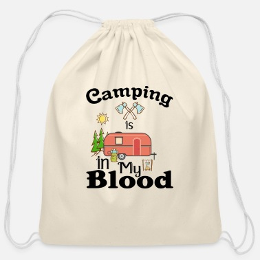 Camping Camping is in my blood - Cotton Drawstring Bag